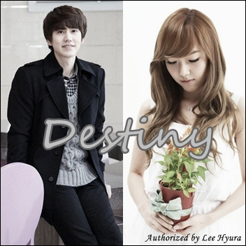 Korean Fan Fiction] Destiny (Series) Chapter 2